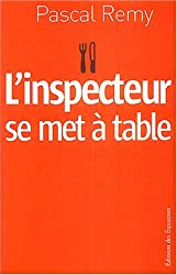 L'inspecteur se met à table