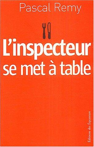 L'inspecteur se met à table par Pascal Rémy