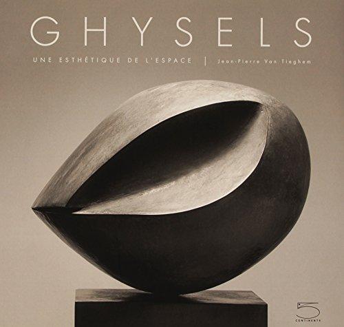 Ghysels : Une esthétique de l'espace por Jean-Pierre Van Tieghem