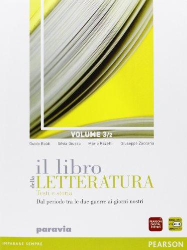 Il libro della letteratura. Per le Scuole superiori. Con espansione online: 3\2