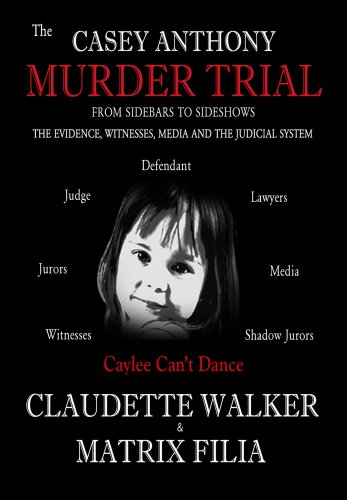 The Casey Anthony Murder Trial (English Edition)