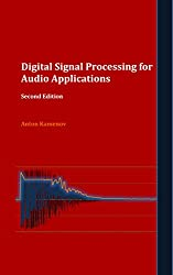 Digital Signal Processing for Audio Applications. Second Edition (English Edition)
