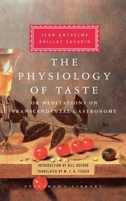 [( Physiology of Taste )] [by: Jean Anthelme Brillat-Savarin] [Oct-2009]