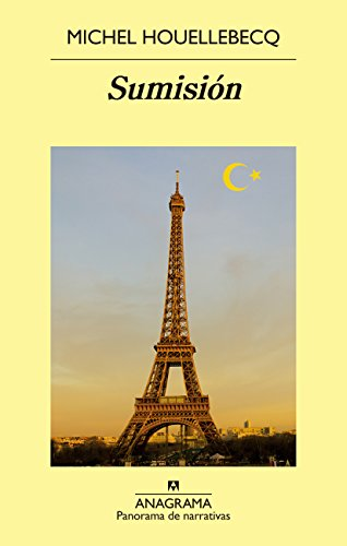 Sumisión (Panorama de narrativas) por Michel Houellebecq