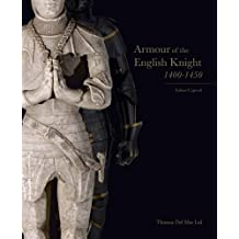 Armour of the English Knight 1400-1450 2015