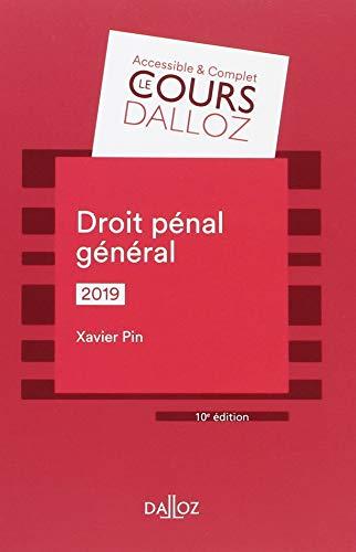 Droit pénal général 2019 - 10e éd. par Xavier Pin
