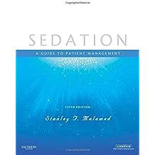 Sedation: A Guide to Patient Management (Guide to Patient Mangaement)