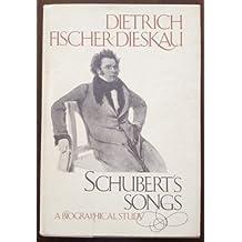 Schubert's Songs by Dietrich Fischer-Dieskau (1977-03-12)