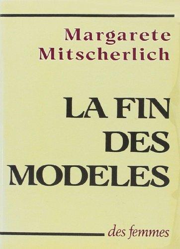 La fin des modèles par Margarete Mitscherlich