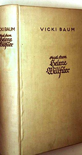 Stud. chem. Helene Willfüer. Der Roman eines jungen Mädchens unserer Zeit. -