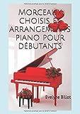 Morceaux choisis et arrangements piano pour débutants...
