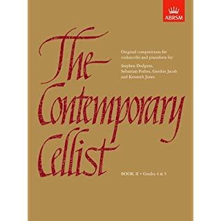 The Contemporary Cellist, Book II: (Grades 4-5): Grades 4-5 Bk. 2