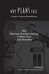 Why Plans Fail: Why Business Decision Making is More than Just Business: 1 (MemeMachine) by Jim Benson (15-Apr-2014) Paperback