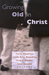 Growing Old in Christ