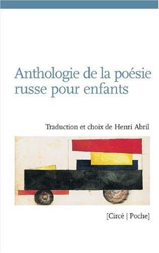 Anthologie de la poésie russe pour enfants : Edition bilingue français-russe