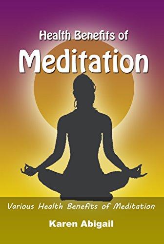 Health Benefits of Meditation: Various Health Benefits of Meditation