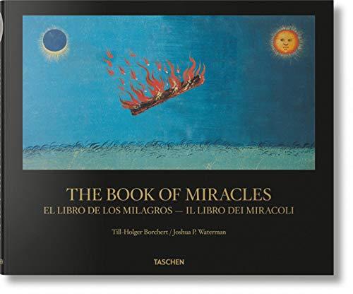 The book of miracles. Ediz. italiana e spagnola di Till-Holger Borchert,Joshua P. Waterman