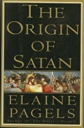 The Origin of Satan by Pagels, Elaine (1995) Hardcover