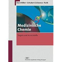 Medizinische Chemie. Targets und Arzneistoffe