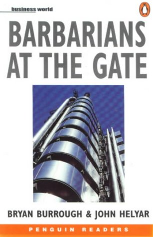 Barbarians at the Gate. Penguin Readers, Level 6