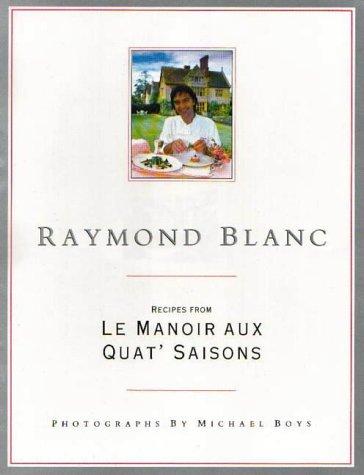 raymond-blanc-recipes-from-le-manoir-aux-quat-saisons