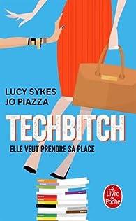 Techbitch par Lucy Sykes