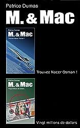 M. & Mac, l'intégrale tome 2: Trouvez Nacer Osman ! Vingt millions de dollars