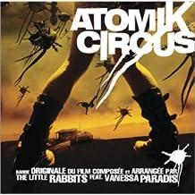 Atomik Circus - Édition Limitée