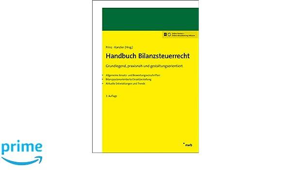 Handbuch Bilanzsteuerrecht Grundlegend Praxisnah Und Ulrich