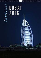 Vertical Dubai 2016 (Wandkalender 2016 DIN A4 hoch): Der Fotograf Markus Pavlowsky zeigt Dubai vertikal. (Monatskalender, 14 Seiten) (CALVENDO Orte)