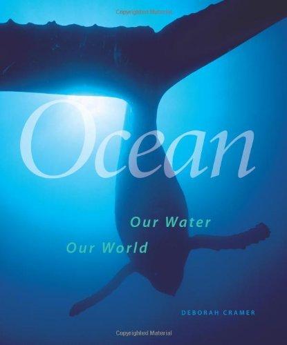 Smithsonian Ocean: All Life Depends on the Sea by Cramer, Deborah (October 15, 2008) Hardcover
