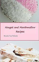 Nougat and Marshmallow Recipes (English Edition)
