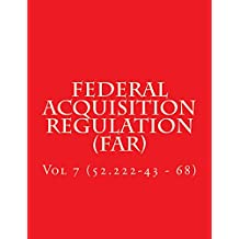 Federal Acquisition Regulation (FAR): Volume 7 (Part 52.222-43 - 68) (English Edition)