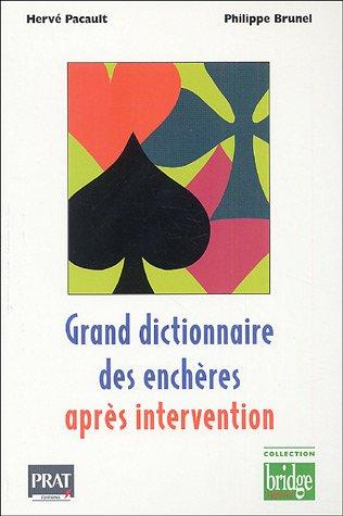 Grand dictionnaire des enchres aprs intervention
