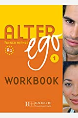 Alter Ego: Cahier d'exercices anglophone 1 Paperback