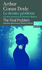 Le dernier problème et autres aventures de Sherlock Holmes/The Final Problem and other adventures of Sherlock Holmes de Arthur Conan Doyle