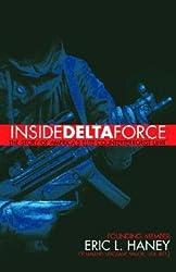 [(Inside Delta Force)] [Author: Eric L. Haney] published on (February, 2007)