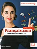 Français.com - Niveau intermédiaire / B1 - Livre de l'élève - 3ème édition