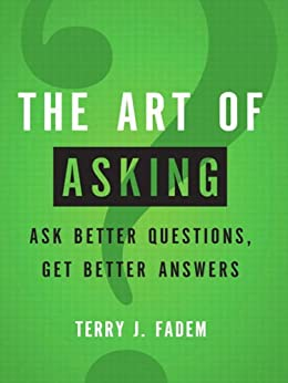 how to ask better questions book
