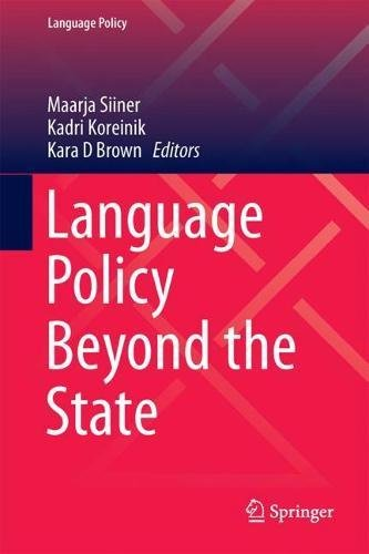 Language Policy Beyond the State
