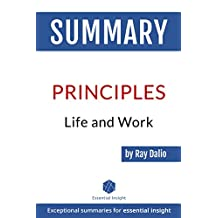Summary of Principles: Life and Work - by Ray Dalio (English Edition)