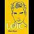 Alain Meyer, Tome Loïc: L'intégrale d'Alain Meyer en trois tomes