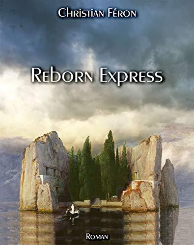 Reborn Express par [Féron, Christian]
