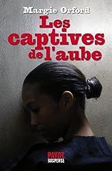 Les captives de l'aube