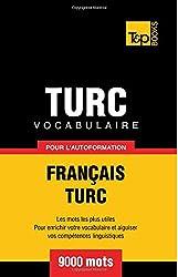 Vocabulaire français-turc pour l'autoformation. 9000 mots