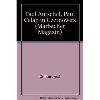 Paul Ancel/Paul Celan in Czernowitz: Dt./Ukrain. (Marbacher Magazin)