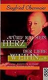 Würd' ich mein Herz der Liebe weihn...: Wolfgang Amadeus Mozart. Roman seines Lebens (rororo / Rowohlts Rotations Romane)