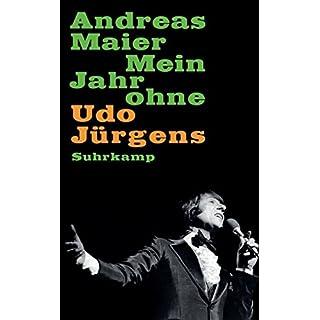 Mein Jahr ohne Udo Jürgens (suhrkamp taschenbuch)