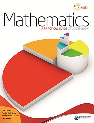IB Skills: Mathematics - A Practical Guide