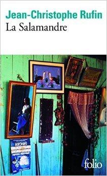 La Salamandre de Jean-Christophe Rufin ( 25 mai 2006 ) par Jean-Christophe Rufin